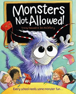 Monsters Not Allowed by Tracey Hammett