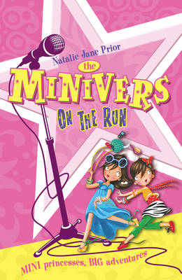 The Minivers on the Run by Natalie Jane Prior