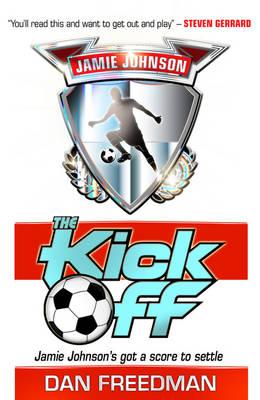 Kick Off by Dan Freedman