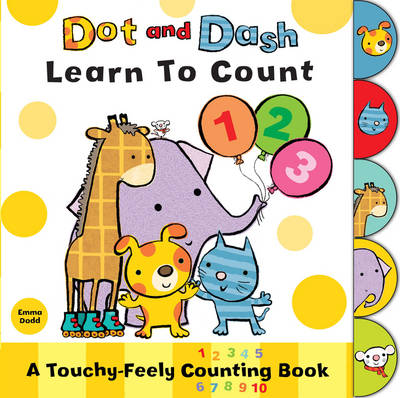 Dot and Dash Learn to Count by Emma Dodd