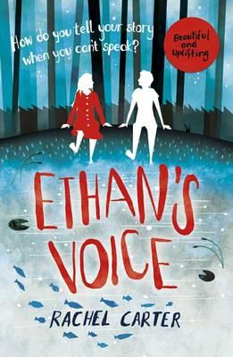Ethan's Voice by Rachel Carter
