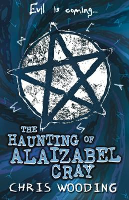 Haunting Of Alaizabel Cray by Chris Wooding