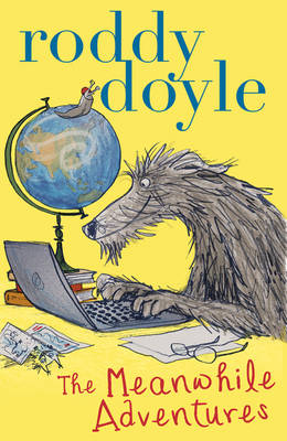 The Meanwhile Adventures by Roddy Doyle