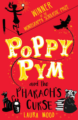 Poppy Pym and the Pharaoh's Curse by Laura Wood