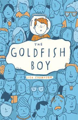 The Goldfish Boy by Lisa Thompson