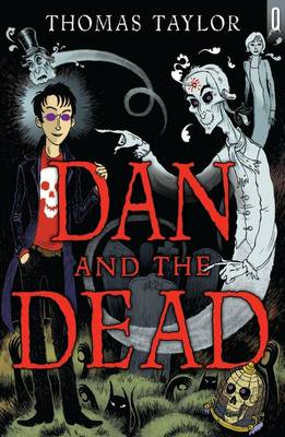 Dan and the Dead by Thomas Taylor