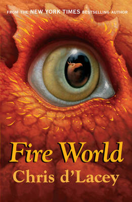 Fire World by Chris d'Lacey