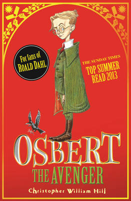 Osbert the Avenger by Christopher William Hill