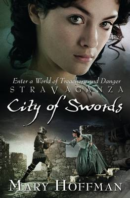 Stravaganza : City of Swords by Mary Hoffman