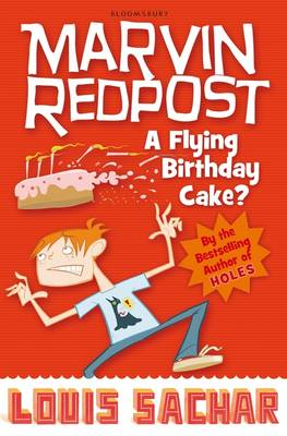 Marvin Redpost 6: A Flying Birthday Cake? by Louis Sachar