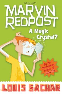 Marvin Redpost 8: A Magic Crystal? by Louis Sachar