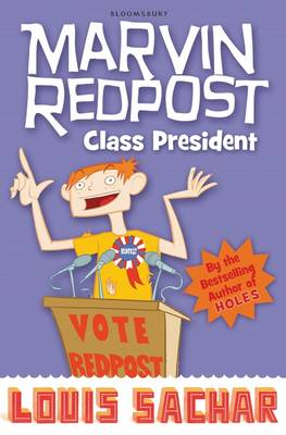 Marvin Redpost 5: Class President by Louis Sachar