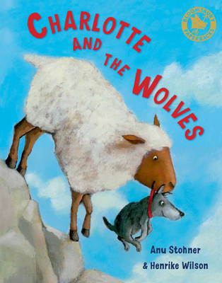 Charlotte and the Wolves by Anu Stohner