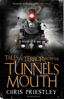 Tales of Terror 3: from the Tunnel's Mouth by Chris Priestley