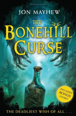 The Bonehill Curse by Jon Mayhew