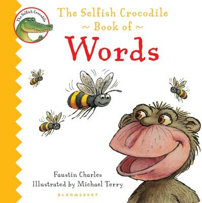 The Selfish Crocodile Book of Words by Faustin Charles