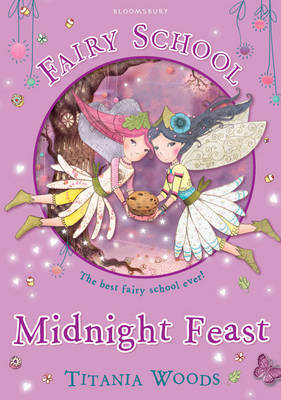 Glitterwings Academy, Midnight Feast by Titania Woods