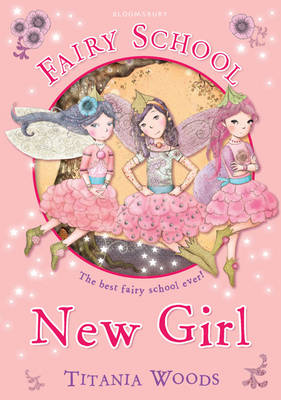 Glitterwings Academy, New Girl by Titania Woods