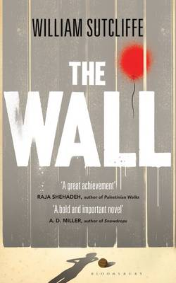 The Wall by William Sutcliffe