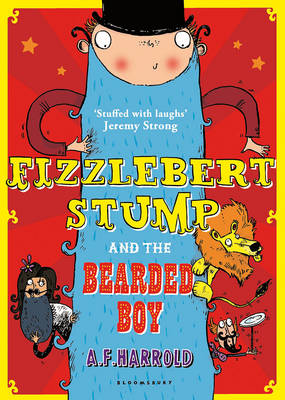 Fizzlebert Stump and the Bearded Boy by A. F. Harrold