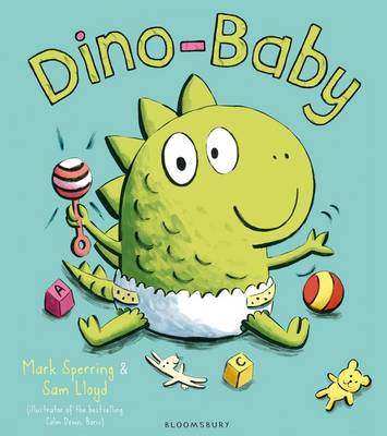 Dino-Baby by Mark Sperring