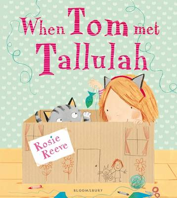 When Tom Met Tallulah by Rosie Reeve