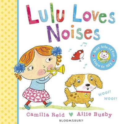 Lulu Loves Noises by Camilla Reid