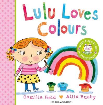 Lulu Loves Colours by Camilla Reid