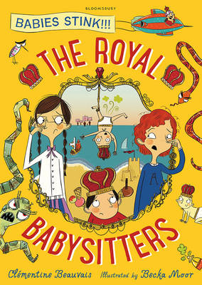 The Royal Babysitters by Clementine Beauvais