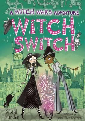 Witch Switch by Sibéal Pounder