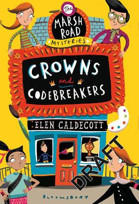 Crowns and Codebreakers by Elen Caldecott