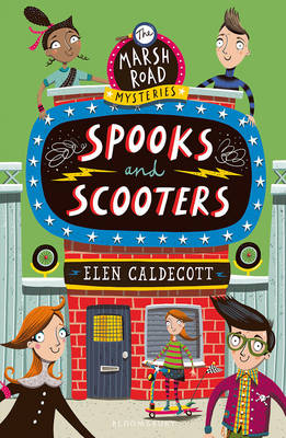 Spooks and Scooters by Elen Caldecott