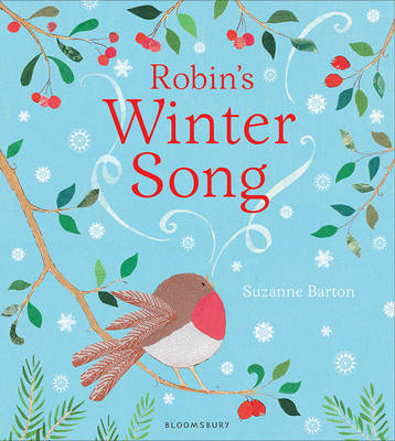 Robin's Winter Song by Suzanne Barton