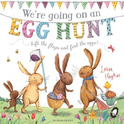 We're Going on an Egg Hunt by Laura Hughes