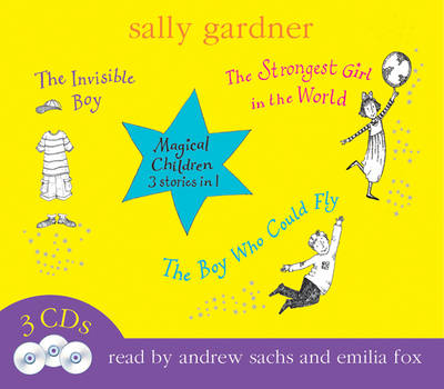 Magical Children 3 in 1: Vol One (Audio) by Sally Gardner