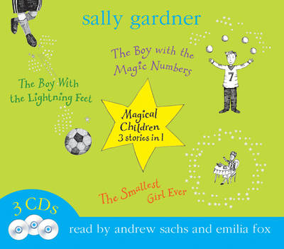 Magical Children 3 in 1: Vol Two (Audio) by Sally Gardner