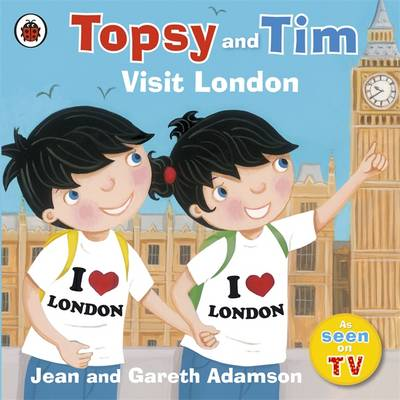 Topsy and Tim Visit London by Jean Adamson
