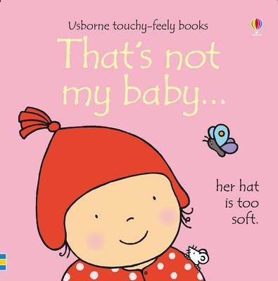 That's Not My Baby - Girl by Fiona Watt