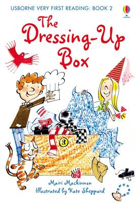 Usborne Very First Reading 2: The Dressing Up Box by Mairi Mackinnon