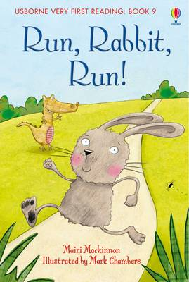 Usborne Very First Reading 9: Run Rabbit Run by Mairi Mackinnon