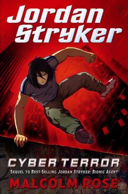 Jordan Stryker Cyber Terror by Malcolm Rose