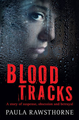 Blood Tracks by Paula Rawsthorne