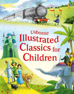 Illustrated Classics for Children by