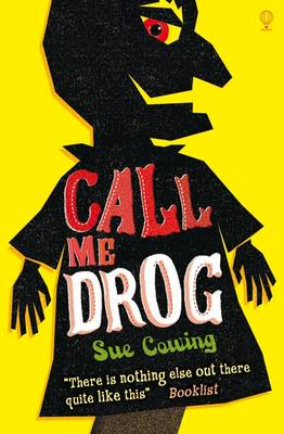 Call Me Drog by Sue Cowing