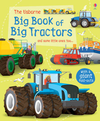 Big Book of Big Tractors by Lisa Jane Gillespie