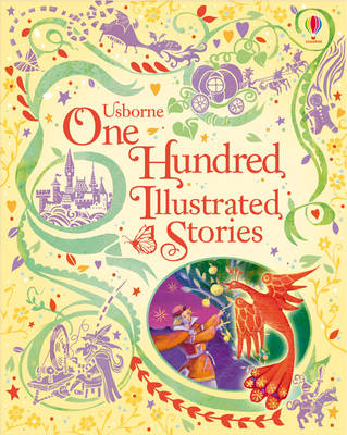 One Hundred Illustrated Stories by Various Authors