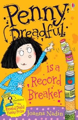 Penny Dreadful is a Record Breaker by Joanna Nadin