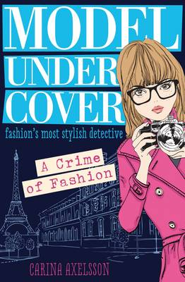 A Crime of Fashion by Carina Axelsson