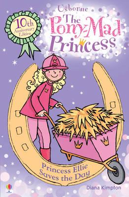 Princess Ellie Saves The Day by Diana Kimpton