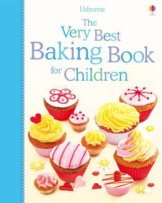The Very Best Baking Book for Children by Fiona Patchett, Abigail Wheatley